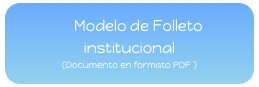 Modelo de Folleto institucional  